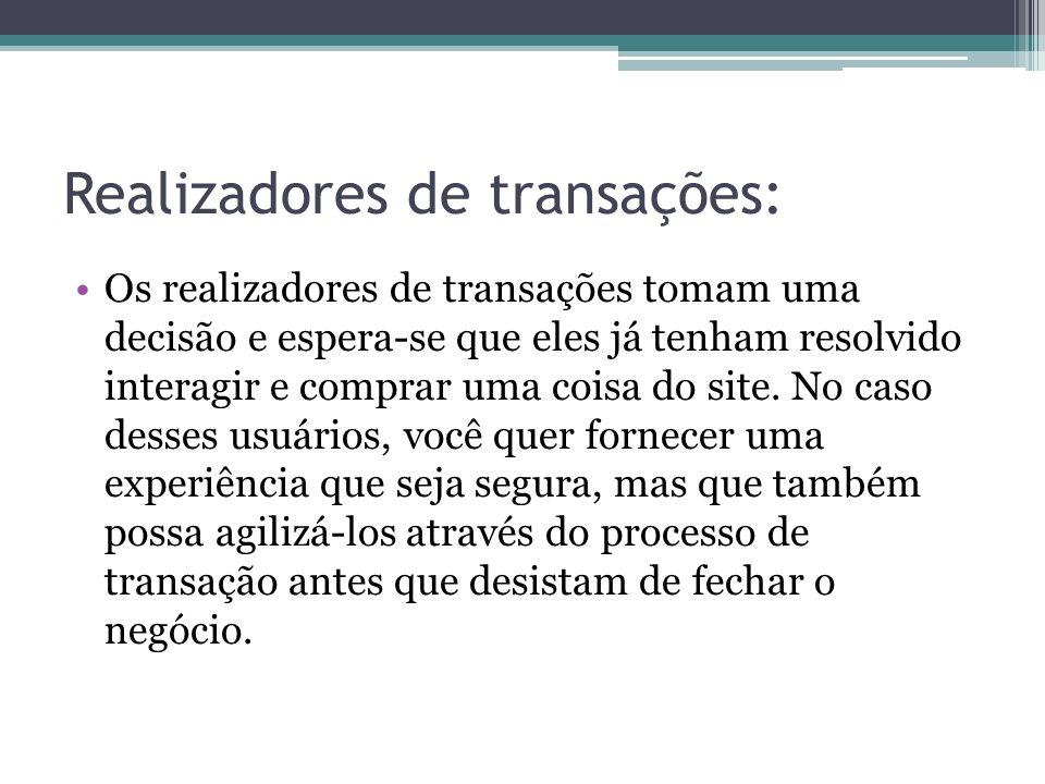Realizadores de transações: