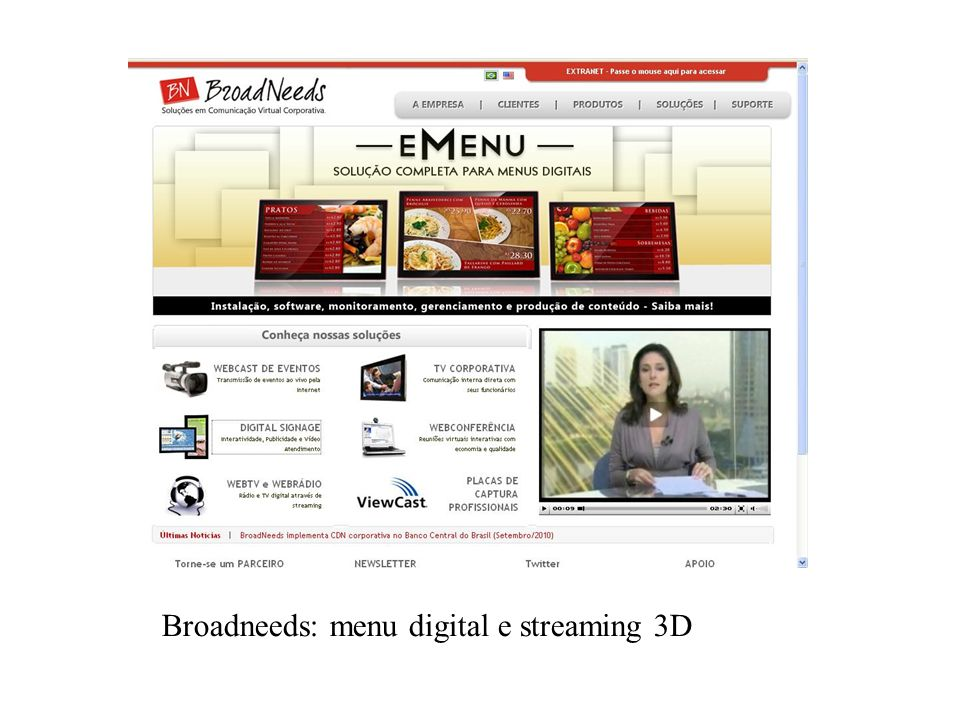 Broadneeds: menu digital e streaming 3D