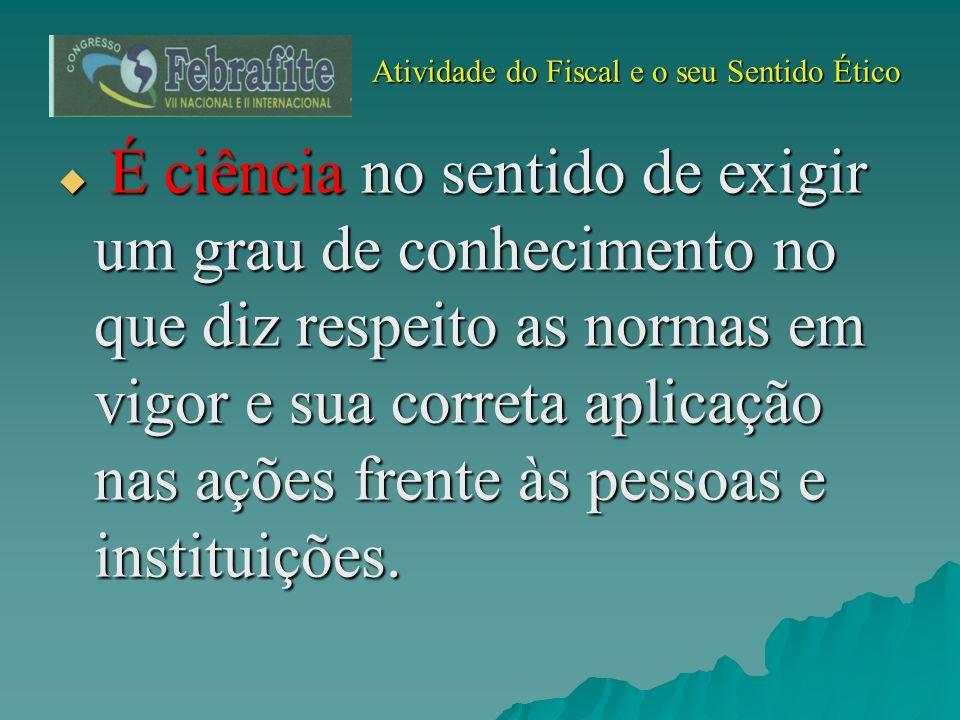 Atividade do Fiscal e o seu Sentido Ético