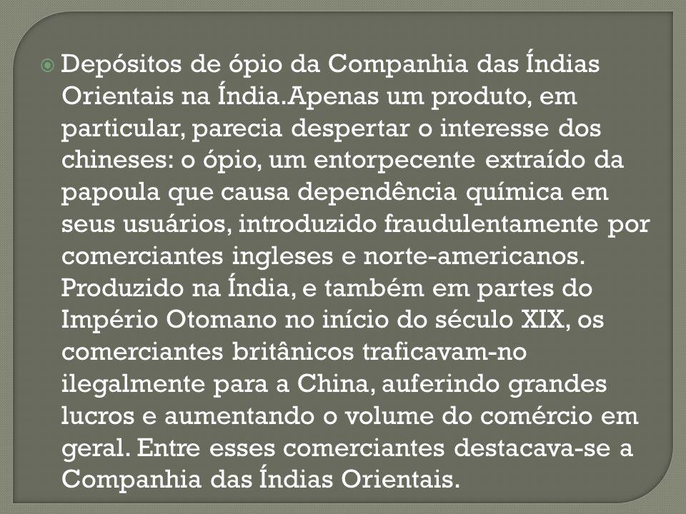Depósitos de ópio da Companhia das Índias Orientais na Índia