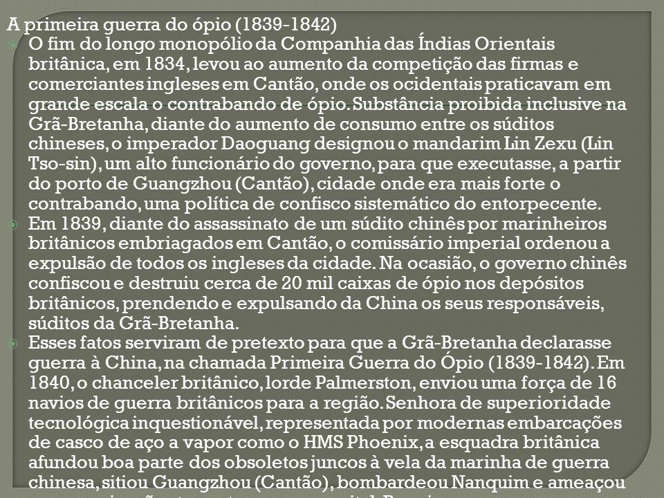 A primeira guerra do ópio (1839-1842)