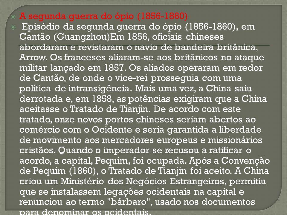 A segunda guerra do ópio (1856-1860)