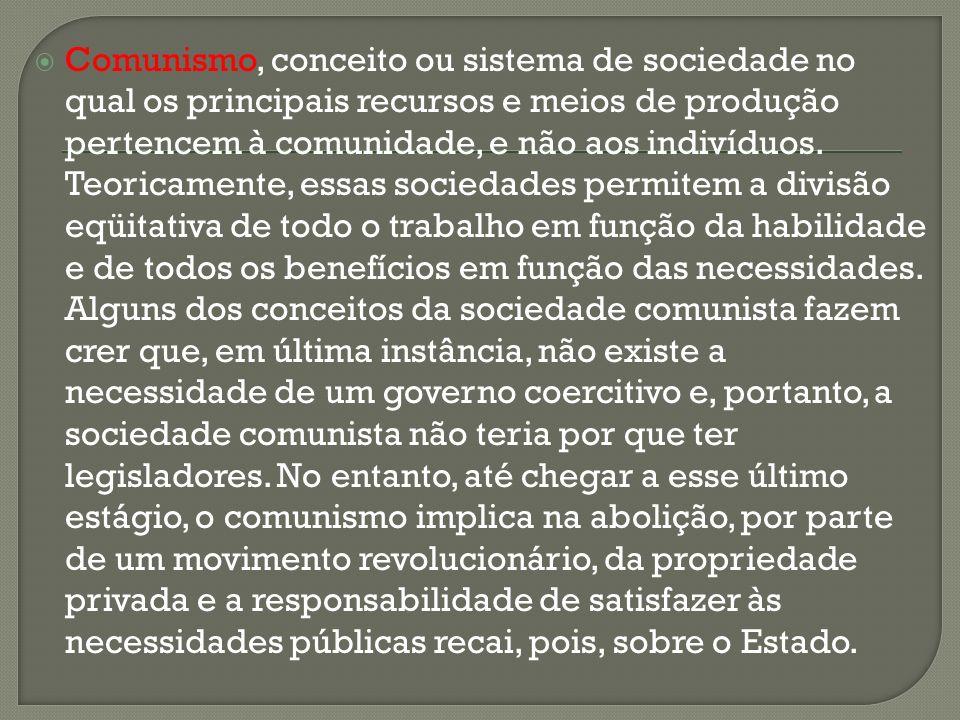 Comunismo, conceito ou sistema de sociedade no qual os principais recursos e meios de produção pertencem à comunidade, e não aos indivíduos.