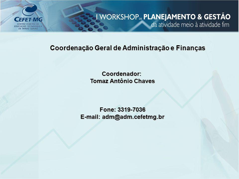 Coordenação Geral de Administração e Finanças