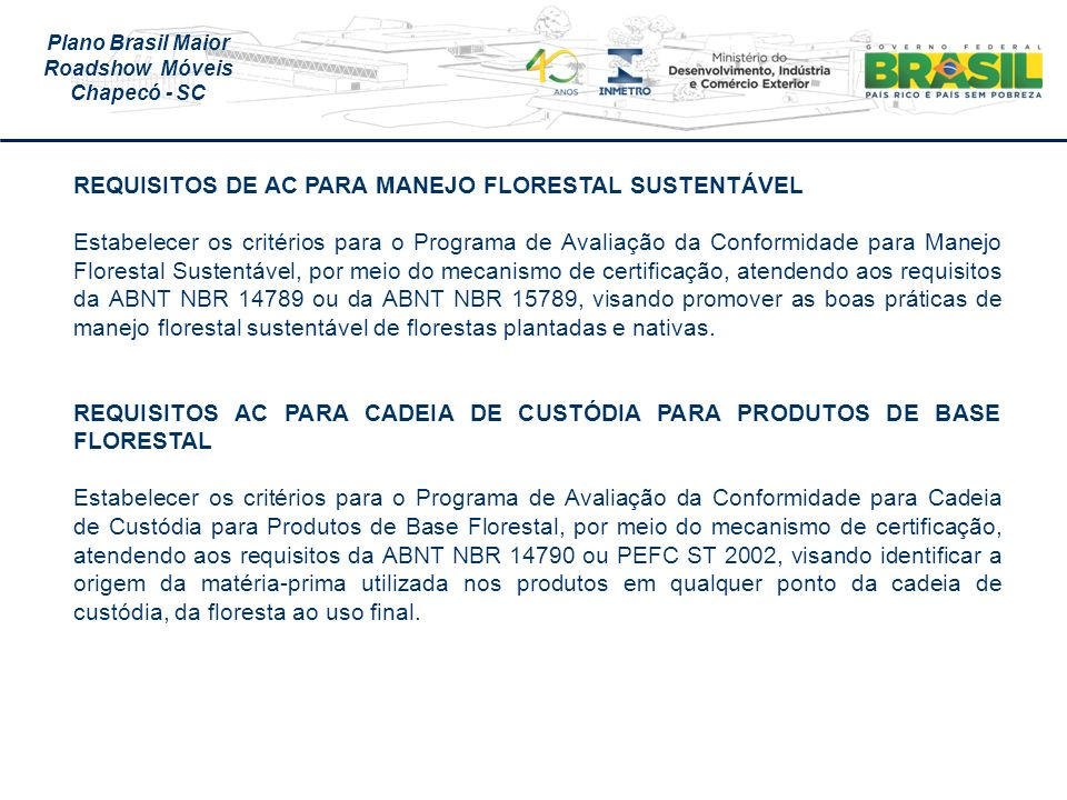 REQUISITOS DE AC PARA MANEJO FLORESTAL SUSTENTÁVEL