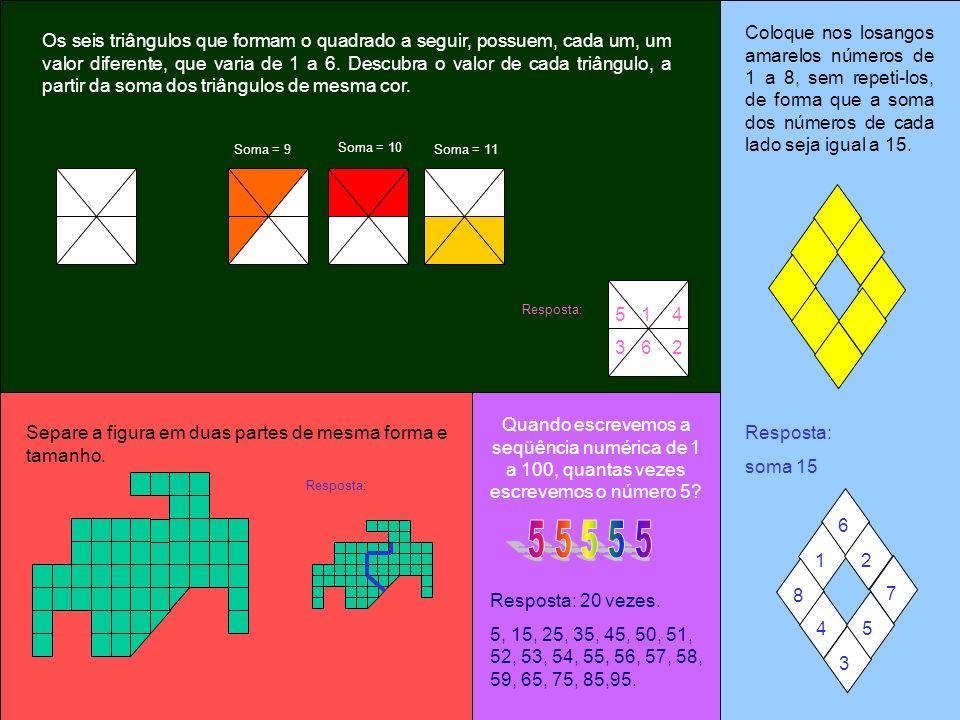 Coloque nos losangos amarelos números de 1 a 8, sem repeti-los, de forma que a soma dos números de cada lado seja igual a 15.