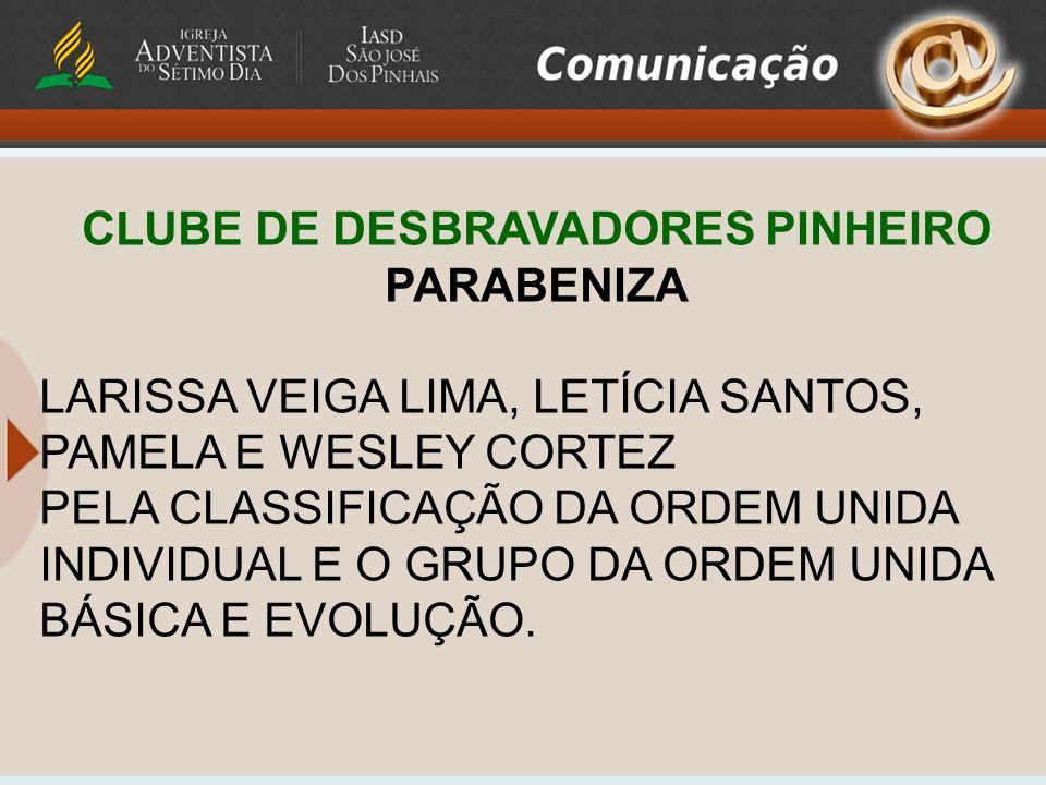 CLUBE DE DESBRAVADORES PINHEIRO