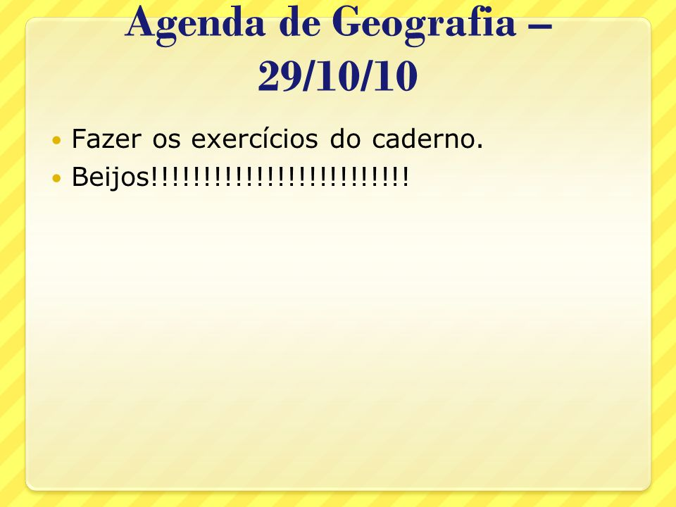 Agenda de Geografia – 29/10/10
