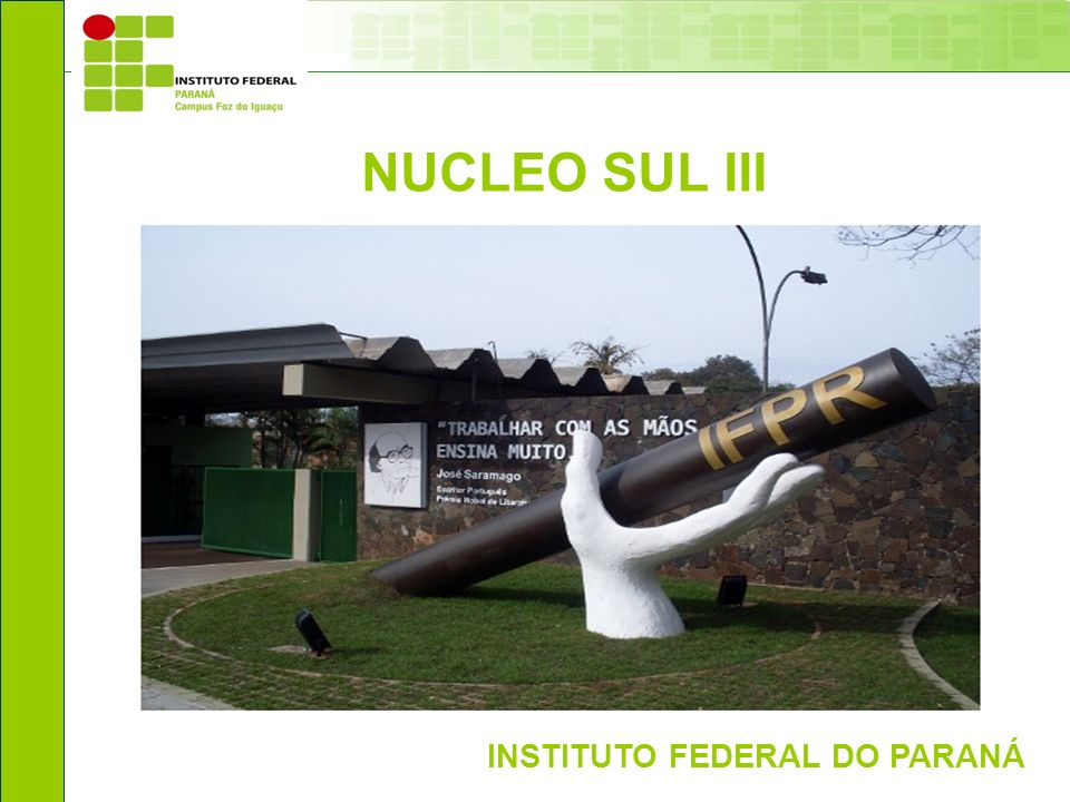 NUCLEO SUL III INSTITUTO FEDERAL DO PARANÁ