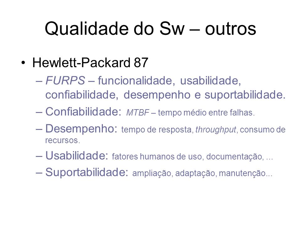 Qualidade do Sw – outros
