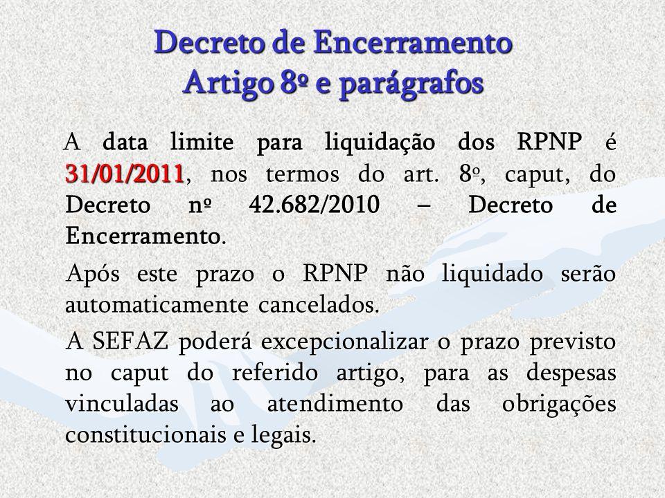 Decreto de Encerramento Artigo 8º e parágrafos