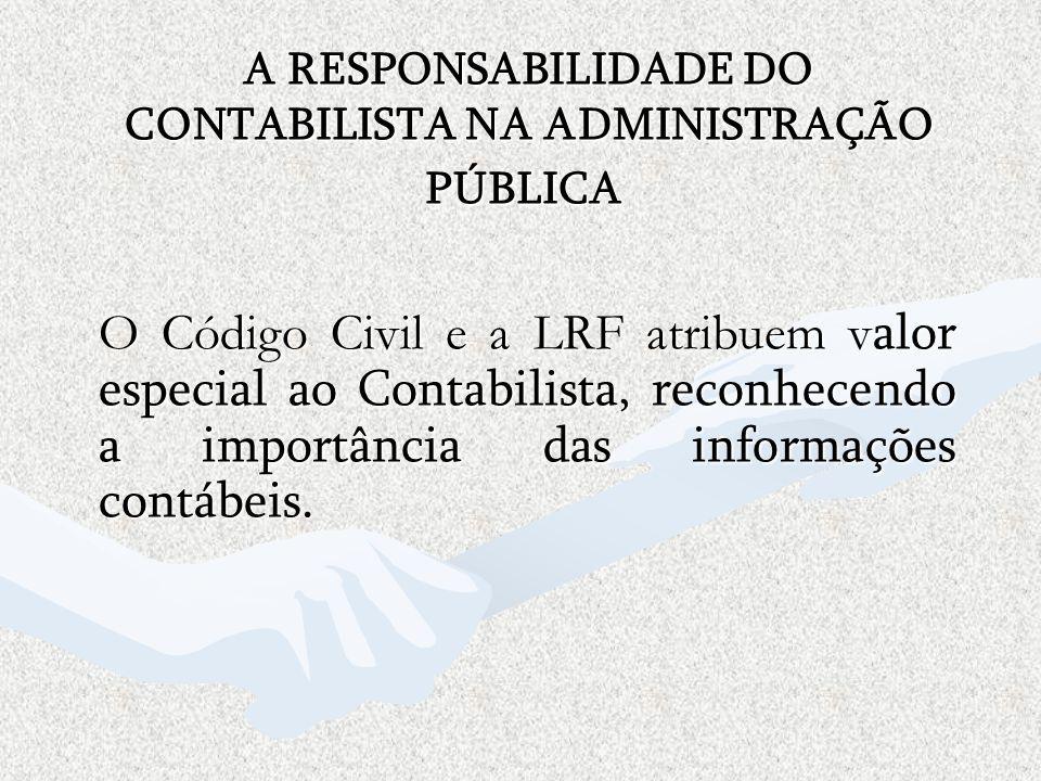 A RESPONSABILIDADE DO CONTABILISTA NA ADMINISTRAÇÃO PÚBLICA