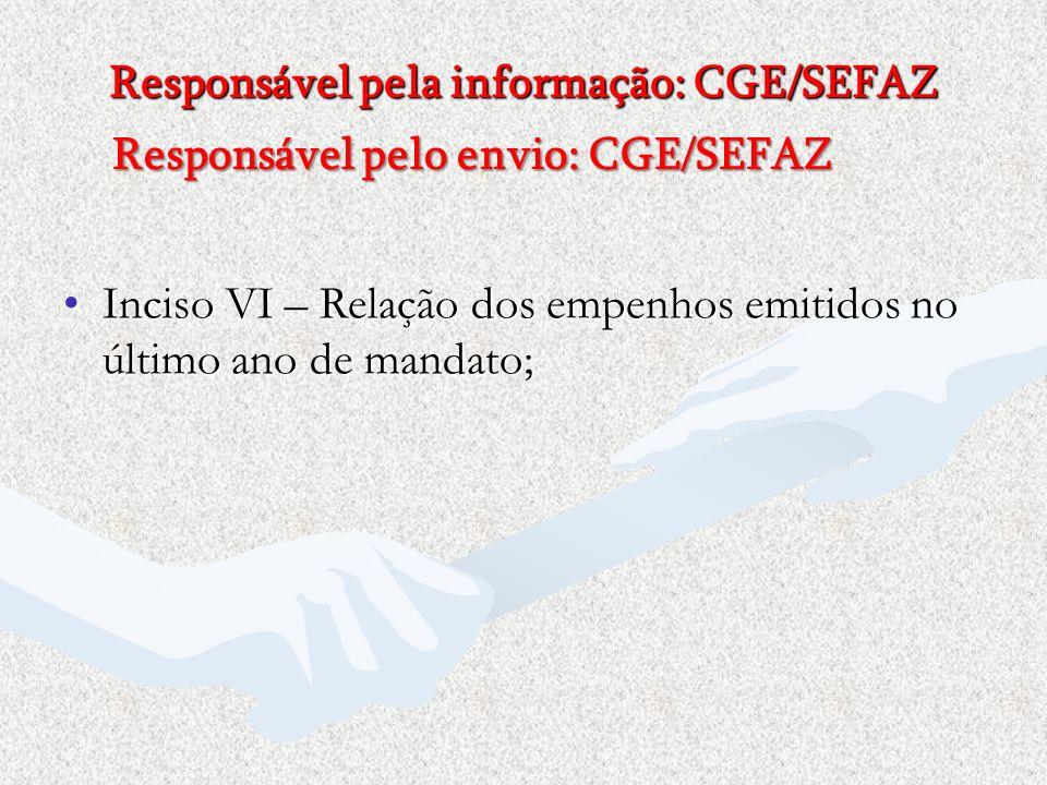 Responsável pela informação: CGE/SEFAZ