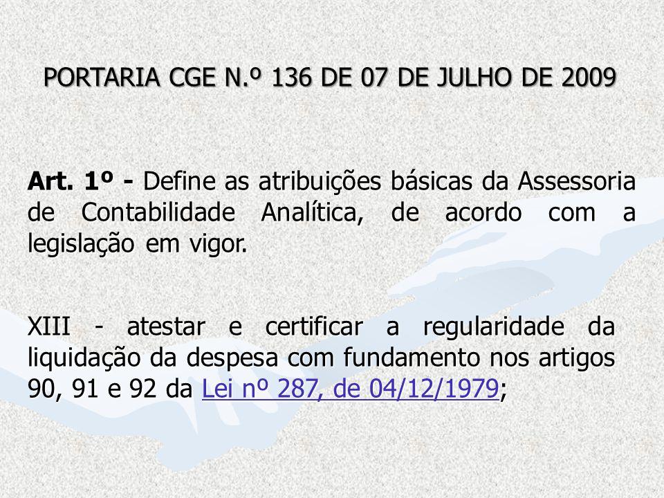 PORTARIA CGE N.º 136 DE 07 DE JULHO DE 2009