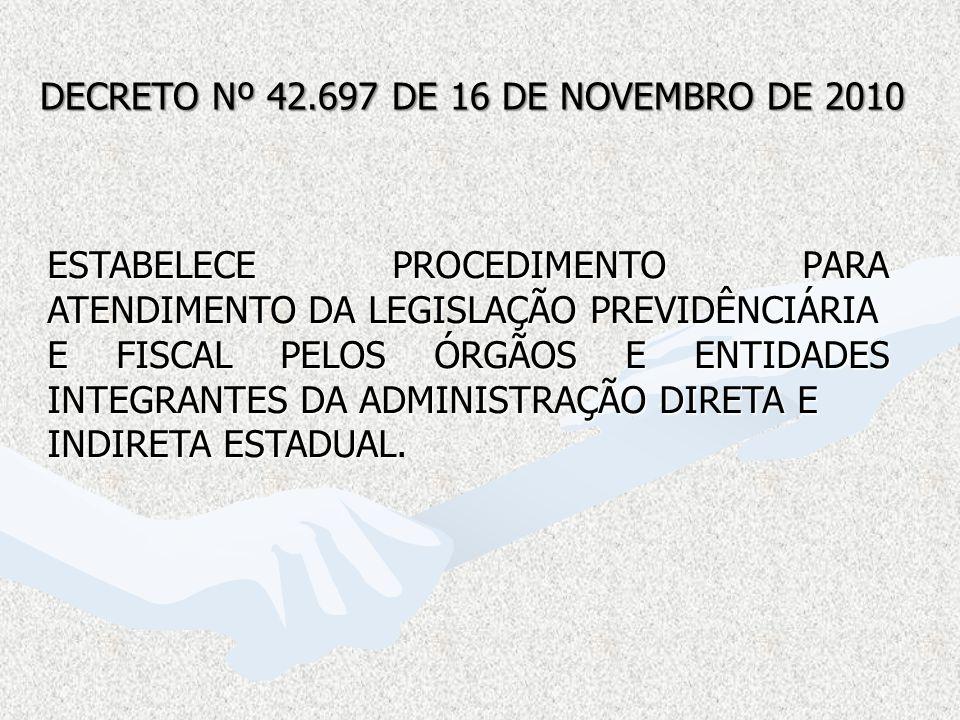 DECRETO Nº 42.697 DE 16 DE NOVEMBRO DE 2010