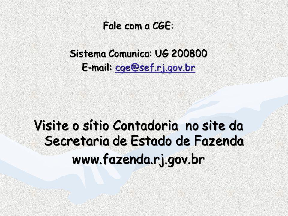 Visite o sítio Contadoria no site da Secretaria de Estado de Fazenda
