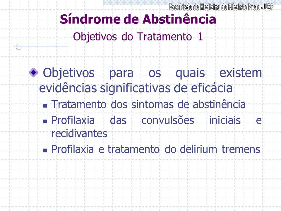 Síndrome de Abstinência Objetivos do Tratamento 1