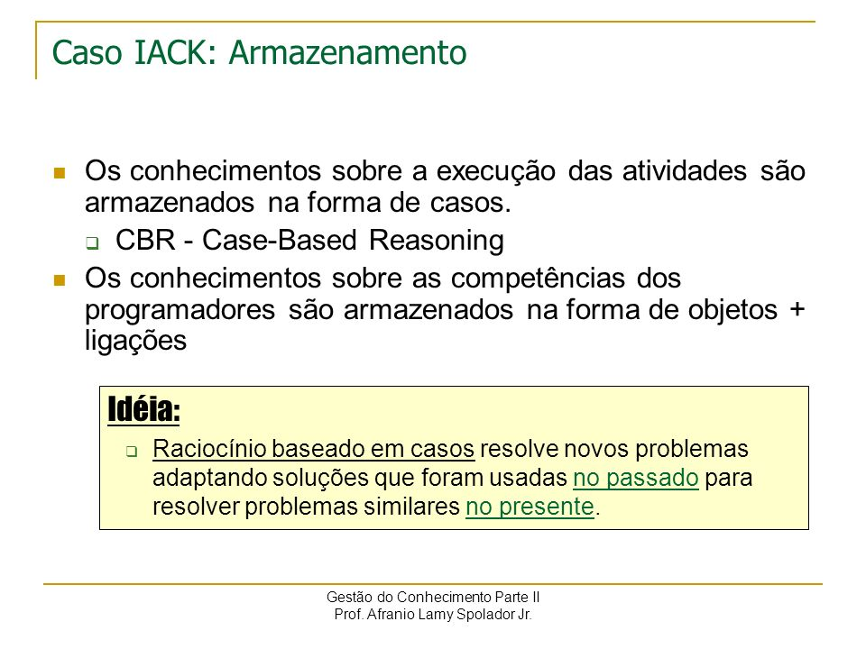 Caso IACK: Armazenamento