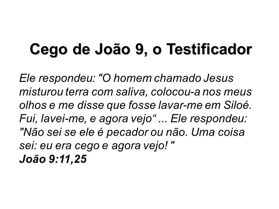 Cego de João 9, o Testificador