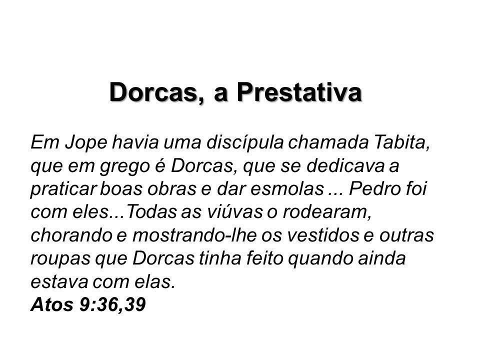 Dorcas, a Prestativa