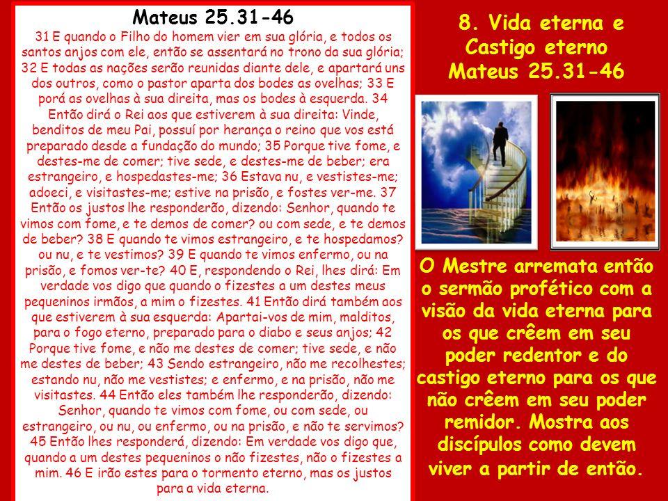 8. Vida eterna e Castigo eterno