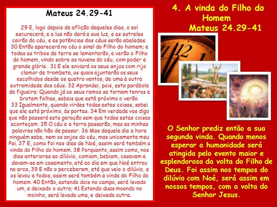 4. A vinda do Filho do Homem
