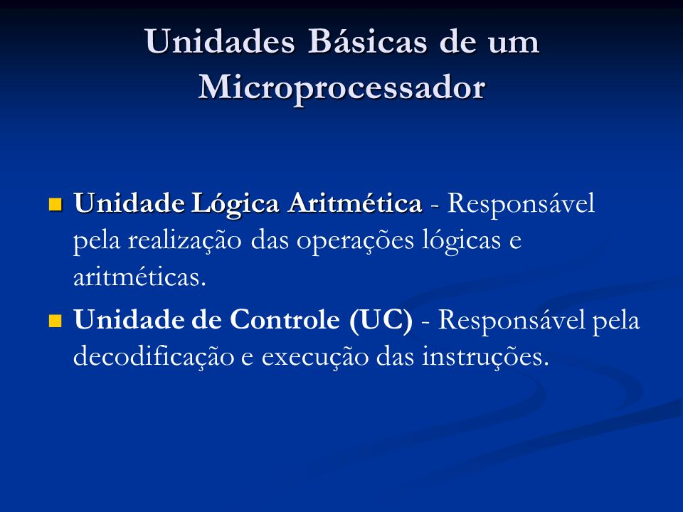 Unidades Básicas de um Microprocessador