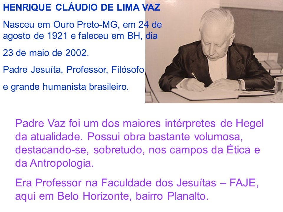 HENRIQUE CLÁUDIO DE LIMA VAZ
