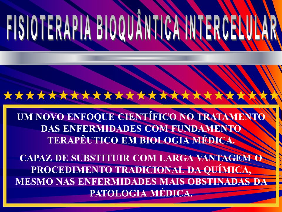 FISIOTERAPIA BIOQUÂNTICA INTERCELULAR