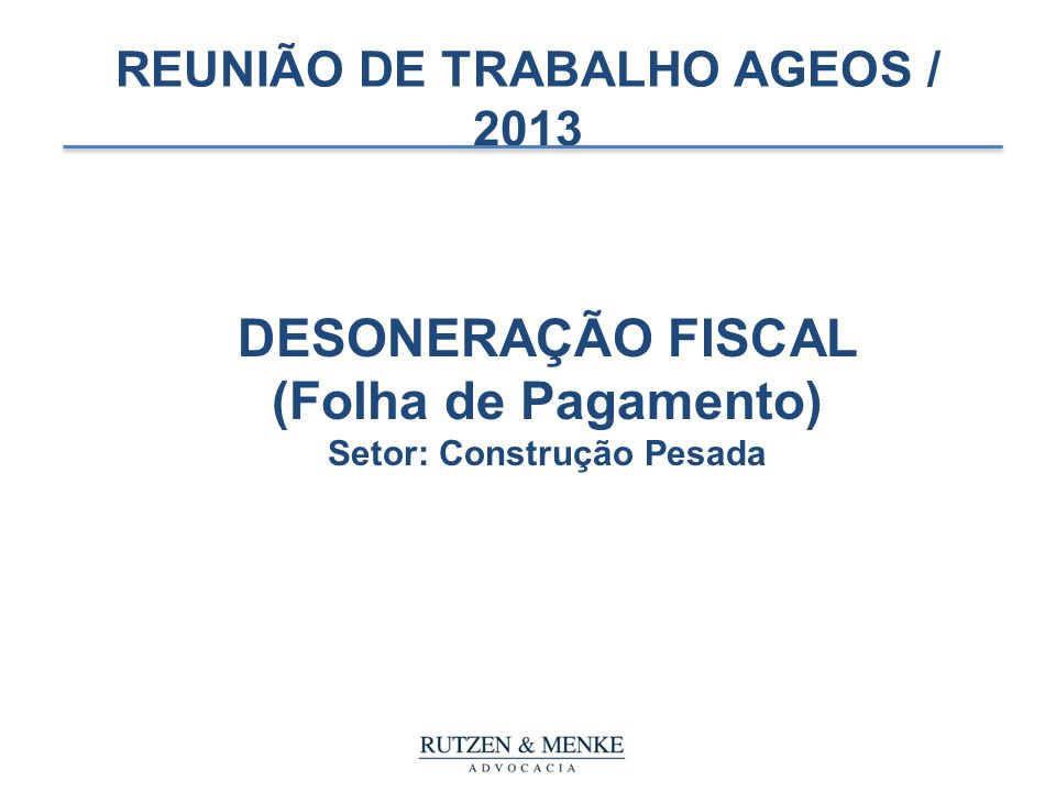 REUNIÃO DE TRABALHO AGEOS / 2013