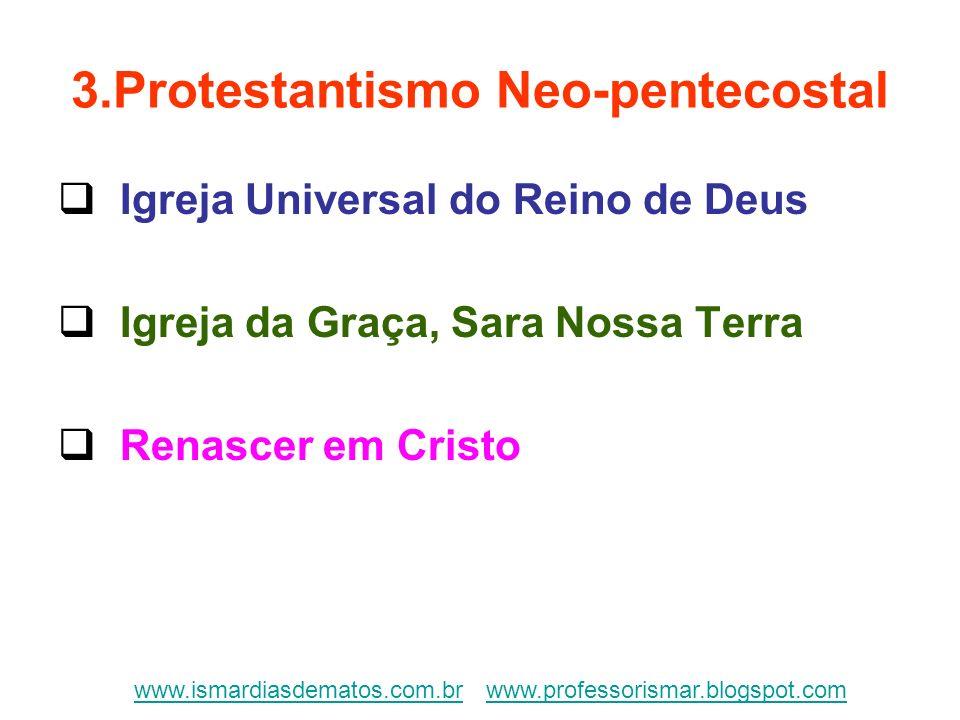 3.Protestantismo Neo-pentecostal