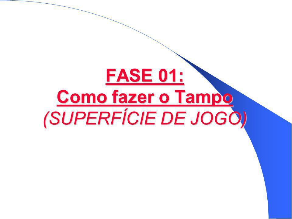 FASE 01: Como fazer o Tampo (SUPERFÍCIE DE JOGO)