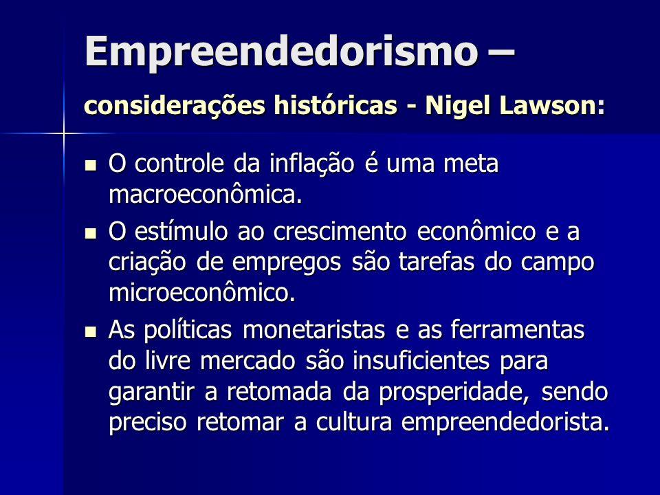 Empreendedorismo – considerações históricas - Nigel Lawson: