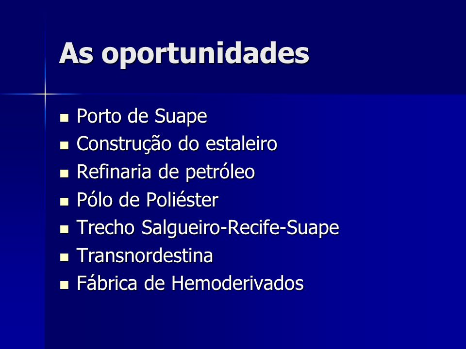 As oportunidades Porto de Suape Construção do estaleiro