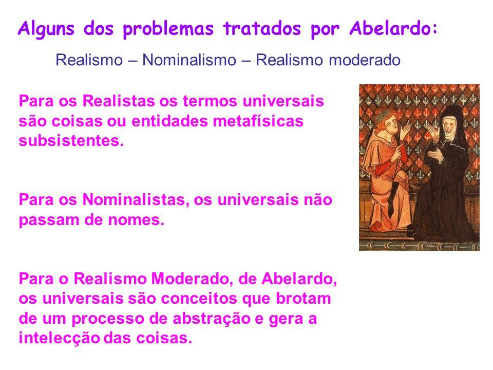 Alguns dos problemas tratados por Abelardo: