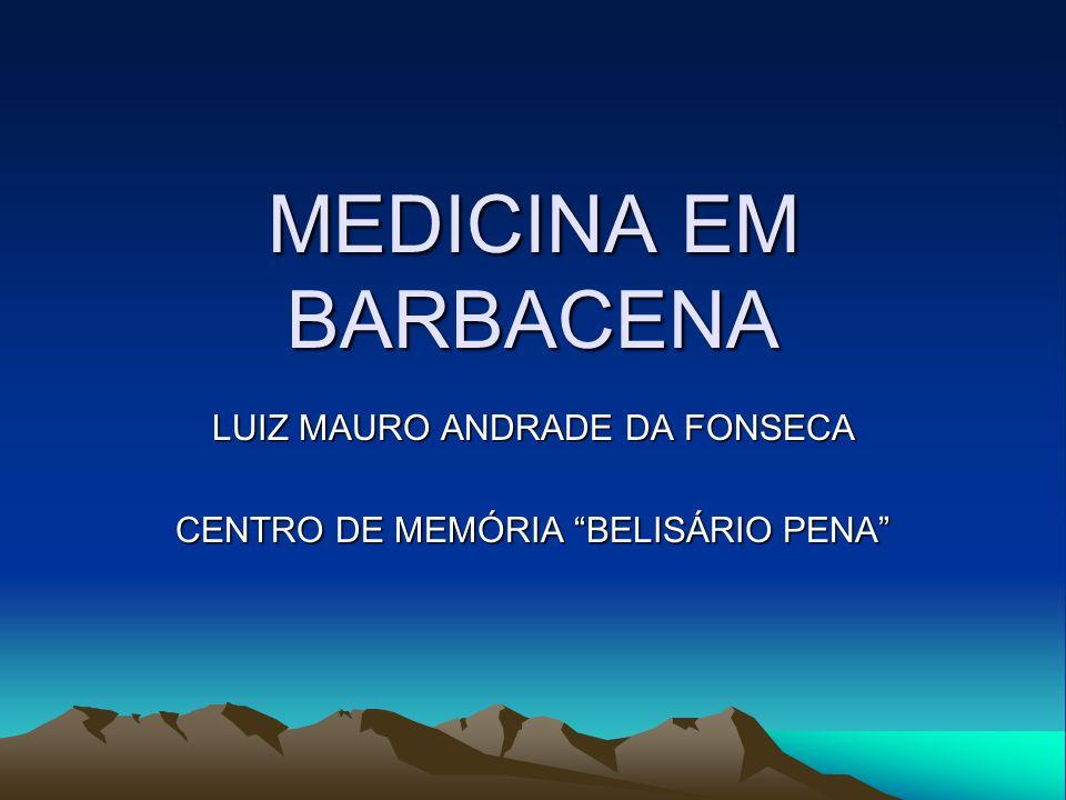 LUIZ MAURO ANDRADE DA FONSECA CENTRO DE MEMÓRIA BELISÁRIO PENA