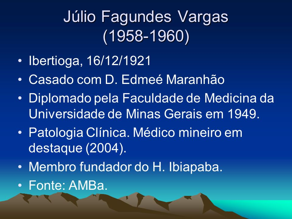 Júlio Fagundes Vargas (1958-1960)