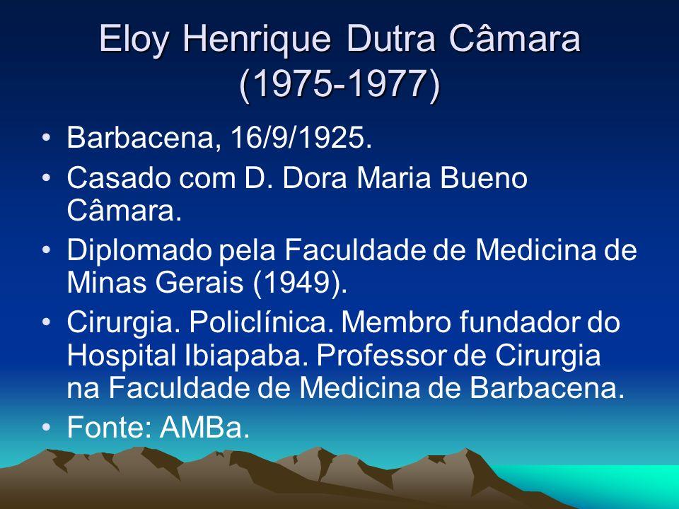 Eloy Henrique Dutra Câmara (1975-1977)