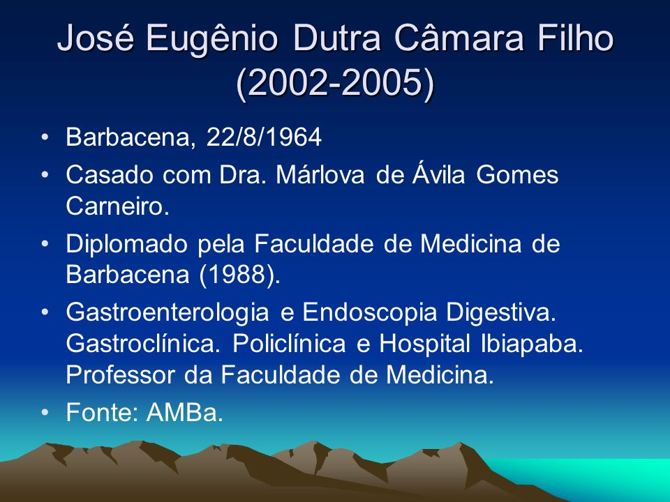 José Eugênio Dutra Câmara Filho (2002-2005)
