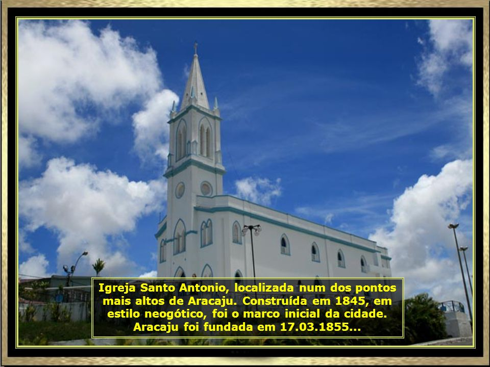 IMG_7813 - ARACAJU - IGREJA DE SANTO ANTONIO-690