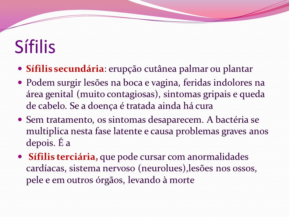 Sífilis Sífilis secundária: erupção cutânea palmar ou plantar