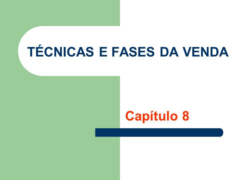 TÉCNICAS E FASES DA VENDA