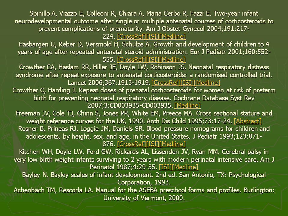 Spinillo A, Viazzo E, Colleoni R, Chiara A, Maria Cerbo R, Fazzi E
