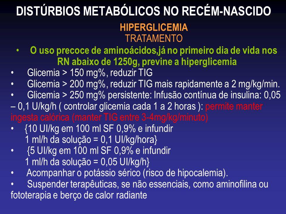 DISTÚRBIOS METABÓLICOS NO RECÉM-NASCIDO