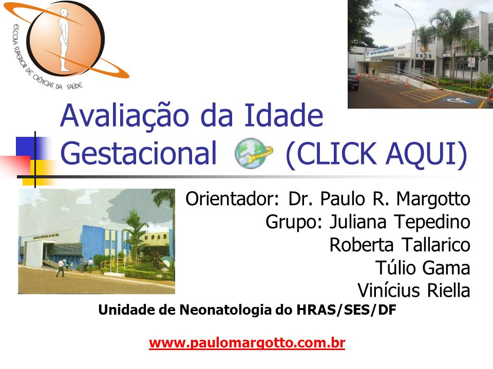 Avaliação da Idade Gestacional (CLICK AQUI)