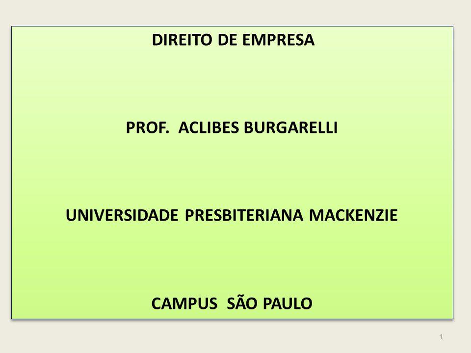 PROF. ACLIBES BURGARELLI UNIVERSIDADE PRESBITERIANA MACKENZIE
