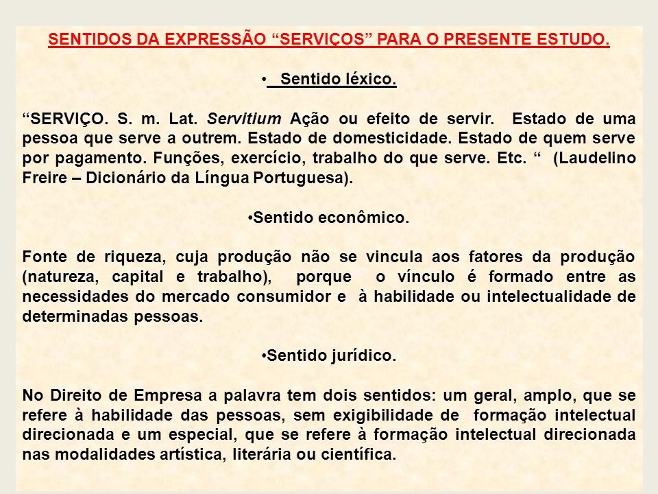 SENTIDOS DA EXPRESSÃO SERVIÇOS PARA O PRESENTE ESTUDO.