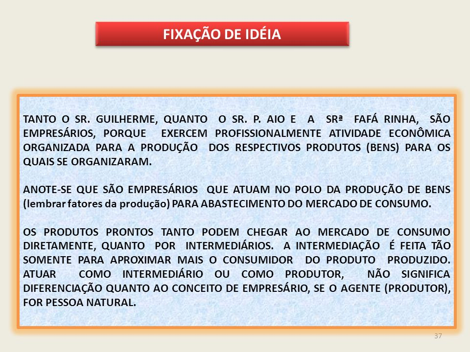 FIXAÇÃO DE IDÉIA