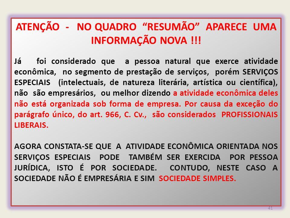 ATENÇÃO - NO QUADRO RESUMÃO APARECE UMA INFORMAÇÃO NOVA !!!