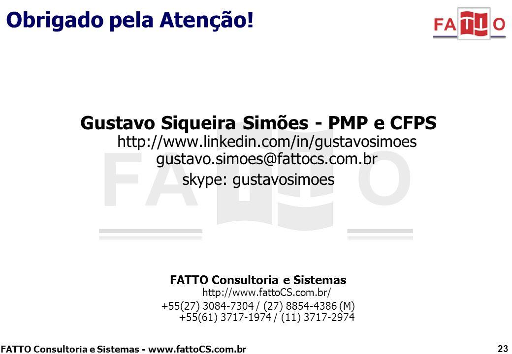 FATTO Consultoria e Sistemas http://www.fattoCS.com.br/